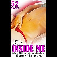 FEEL INSIDE ME: Collection of 56 Hottest Bedtime Erotica Short Stories: Transgender, Bisexual, Gay Male, Lesbian…
