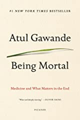 Being Mortal: Medicine and What Matters in the End Paperback