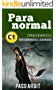 Spanish Novels: Short Stories for Advanced Learners C1 - Grow Your Vocabulary and Learn Spanish While Having Fun! (Paranormal) (Spanish Edition)