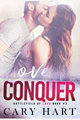 Love Conquer: A Second Chance Standalone Romance (Battlefield of Love Book 3) Kindle Edition