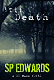 'Til Death (DI Steven Marr Book 1) - UK Crime Fiction Whodunnit Thriller
