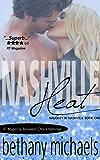 Nashville Heat: Nashville Book 1 (Naughty in Nashville)