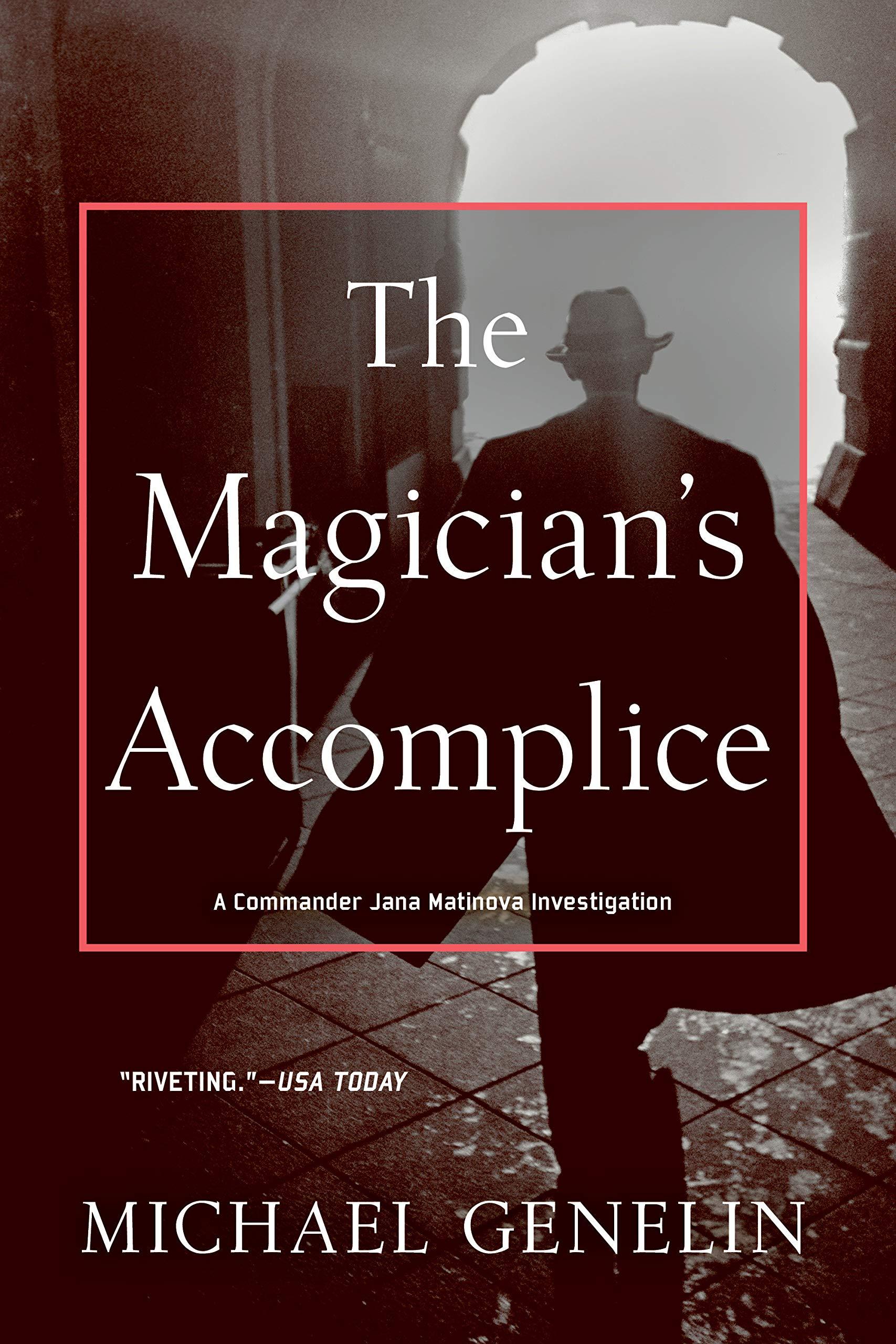 The Magicians Accomplice: A Commander Jana Matinova Investigation ...