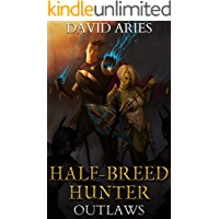 Half-Breed Hunter: Outlaws