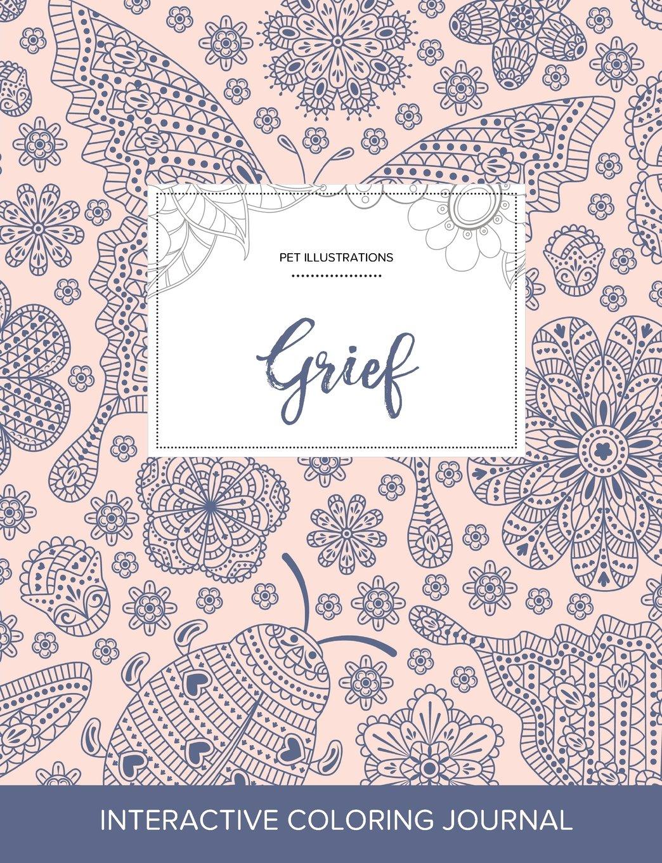 Download Adult Coloring Journal: Grief (Pet Illustrations, Ladybug) PDF