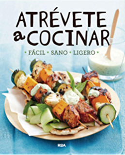 Atrévete a cocinar (PRACTICA) (Spanish Edition)