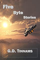 Five Byte Stories Kindle Edition