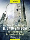 Il caso Zamboni: la prima indagine del commissario Solerti