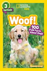 National Geographic Readers: Woof! 100 Fun Facts About Dogs (L3) Kindle Edition
