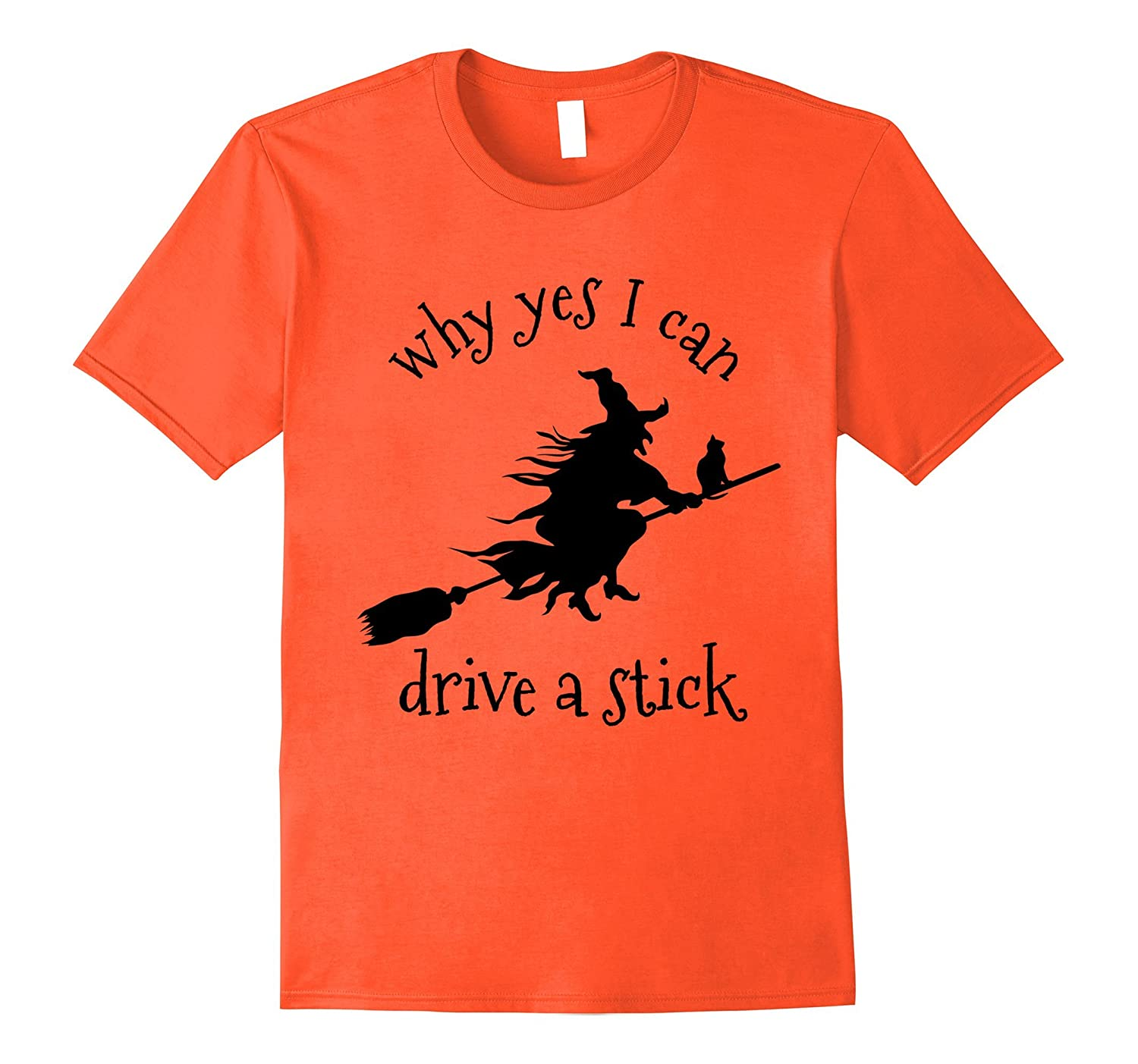Halloween Tee Shirt Why Yes I Can Drive A Stick Witch Cat