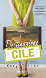 Destinazione: Cile (Lonely Hearts Travel Club Vol. 3)