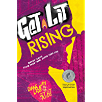 Get Lit Rising: Words Ignite. Claim Your Poem. Claim Your Life.