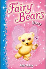 Fairy Bears 1: Dizzy Kindle Edition