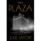 The Secret Life of America's Most Famous Hotel (English Edition)