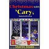 Christmas with Cary (Home for Christmas Book 3)