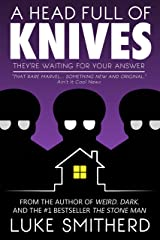 A Head Full Of Knives Kindle Edition