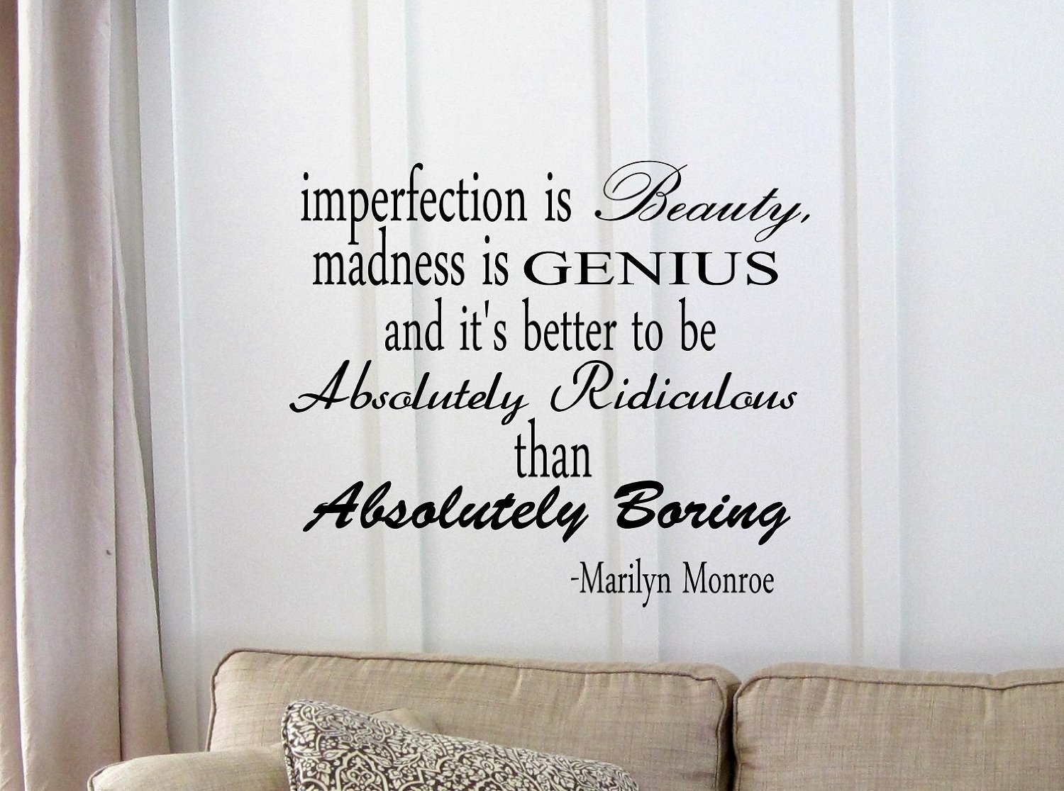 Imperfection is beauty madness is genius and itu0027s better to be Absolutely Ridiculous than Absolutely Boring. Marilyn Monroe Vinyl wall art Inspirational ...  sc 1 st  Amazon.com & Imperfection is beauty madness is genius and itu0027s better to be ...