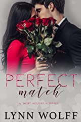 Perfect Match: A Short Holiday Romance Kindle Edition
