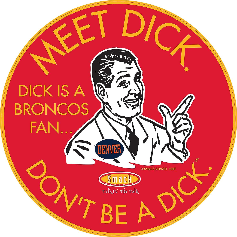 Kansas City Football Fans Sm-5X Red T-Shirt Dont Be a D!ck or Sticker Anti-Broncos