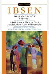Four Major Plays, Volume I (Four Plays by Ibsen Book 1) Kindle Edition