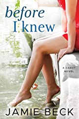 Before I Knew (The Cabots Book 1) Kindle Edition