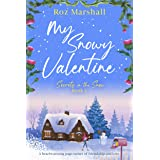 My Snowy Valentine: A heartwarming page-turner of friendship and love (Secrets in the Snow Book 2)