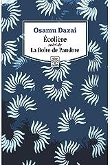 Écolière suivi de La Boîte de Pandore (French Edition) Kindle Edition