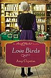 Love Birds: An Amish Market Novella