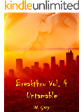 Breakthru Vol. 4: Untamable