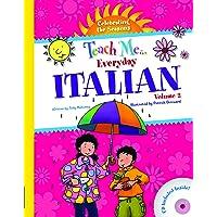 Teach Me Everyday Italian Volume 2 - Celebrating the Seasons (Italian Edition) (Teach Me Everyday Language) (Italian and English Edition)
