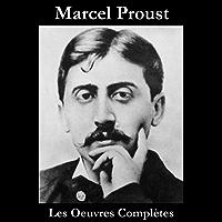 Les Oeuvres Complètes de Proust, Marcel (French Edition)