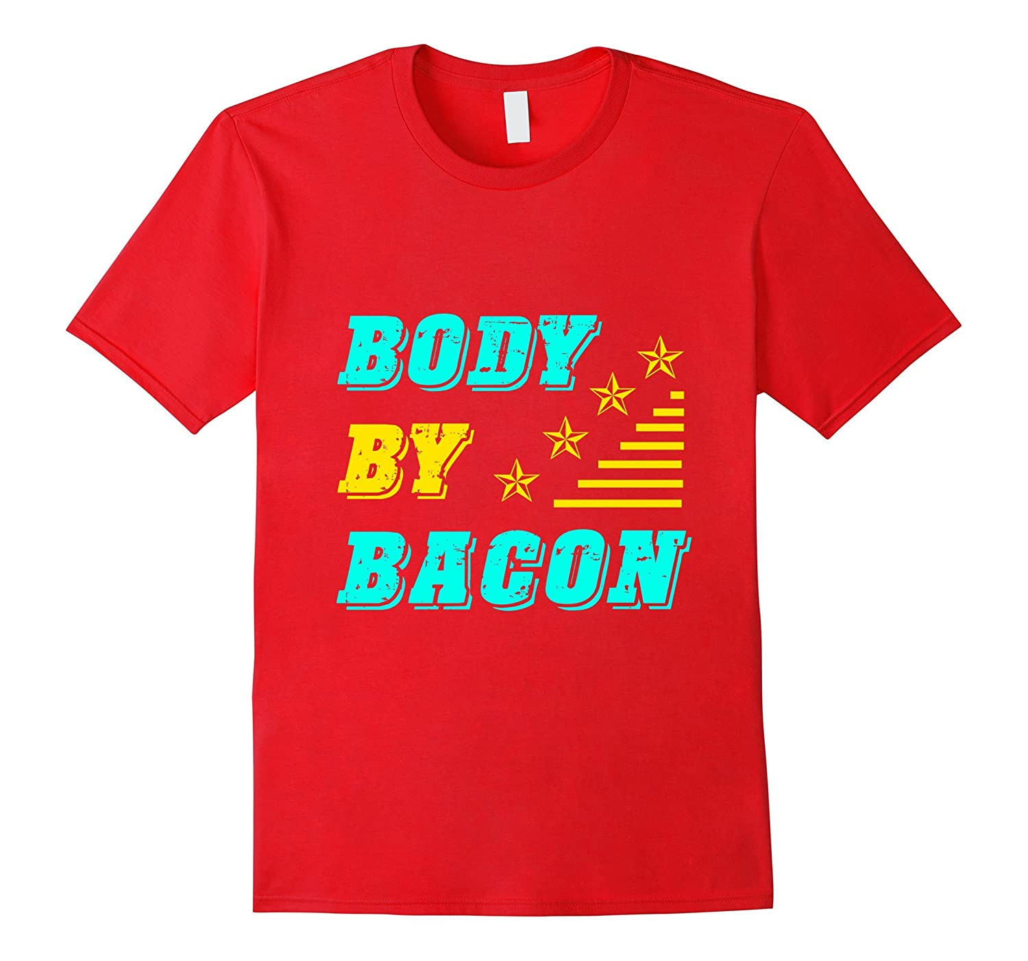 Body By Bacon Low Carb Dieters T-Shirt-PL