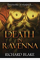 Death in Ravenna (The Byzantine Saga Book 2) Kindle Edition