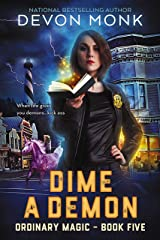 Dime a Demon (Ordinary Magic Book 5) Kindle Edition