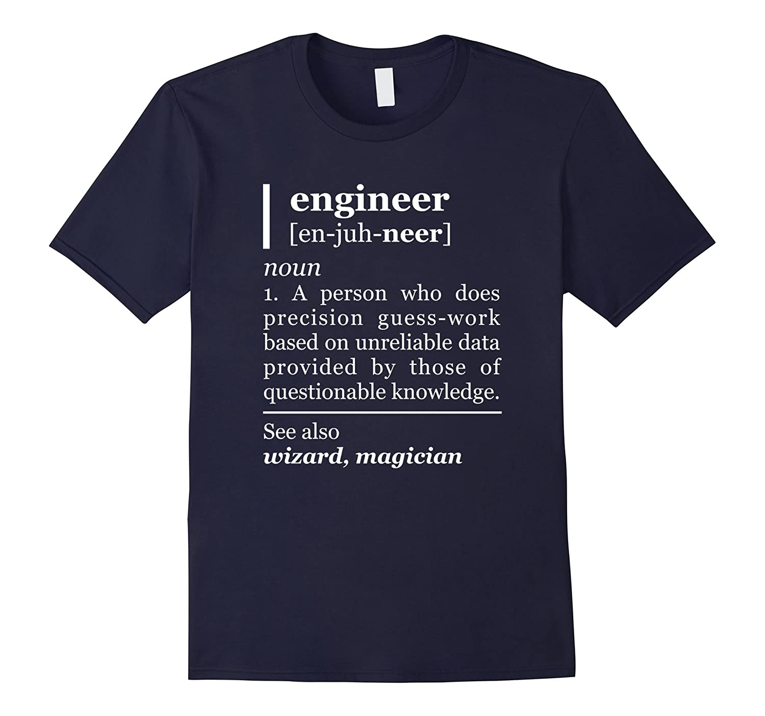 Funny Engineer Definition T-Shirt Gift for him Engineering T-ANZ