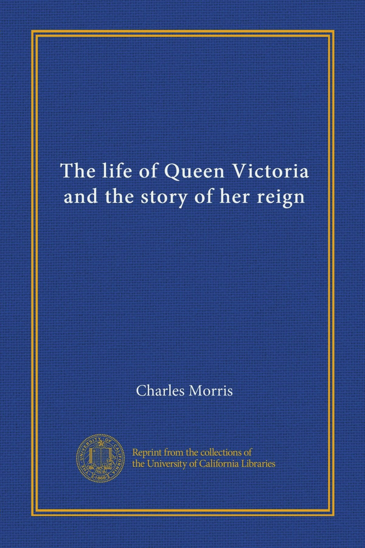 Download The life of Queen Victoria and the story of her reign ebook