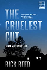 The Cruelest Cut (A Jack Murphy Thriller Book 1) Kindle Edition