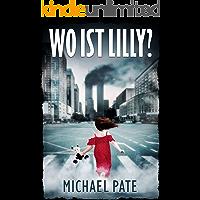 Wo ist Lilly?: Thriller