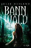 Bannwald: Roman