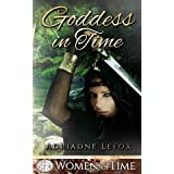 Goddess in Time: Only Time Will Tell (Women of Time Collection Book 1)