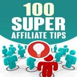 Super Affiliate Tips