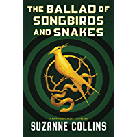The Ballad of Songbirds and Snakes (A Hunger Games Novel) book cover