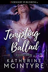 Tempting Ballad (Discord's Desire Book 4) Kindle Edition