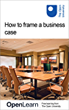 How to frame a business case (English Edition)