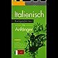 Italienisch lernen: Kurzgeschichten für Anfänger - 5 leichte Geschichten zur Verbesserung Ihres Wortschatzes und Ihrer Lesefähigkeit (Italian Edition)