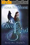 Wolf Land Book One: Bluebells