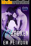 Unbroken (Country Fever Book 3)