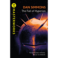 The Fall of Hyperion (Hyperion Cantos Book 2)