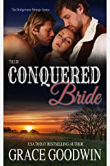 Their Conquered Bride (Bridgewater Menage Series Book 10) Kindle Edition