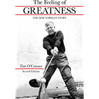 The Feeling of Greatness: The Moe Norman Story